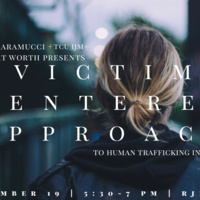 A Victim-Centered Approach to Human Trafficking Investigations