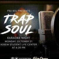 Trap Soul Karaoke Night