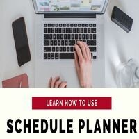 Learn How to Use Schedule Planner