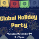 Global Holiday Party