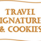 Travel Signatures and Cookies