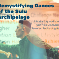 Demystifying Dances of the Sulu Archipelago - Lecture and Demonstration with Nico Delmundo
