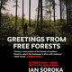 "Doc Talk: ""Greetings From Free Forests"" Screening and Q&A with filmmaker Ian Soroka"