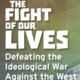 The Fight of Our Lives: Film Screening, Q&A w/Director Gloria Greenfield