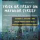 Trick-Or-Treat on Matador Street
