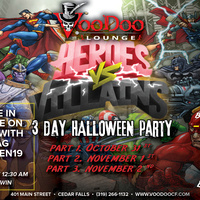 Heroes Vs. Villains 3 Day Halloween Party