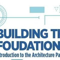 Building the Foundation: Introduction to the Architecture Pathway
