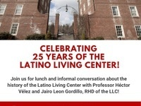 Celebrating  25 years of the  Latino Living Center!
