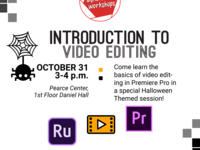 Introduction to Video Editing (Halloween Edition)