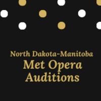 North-Dakota Manitoba Met Opera Auditions