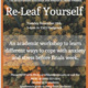 Re-Leaf Yourself