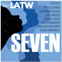 Seven - LA Theatre Works