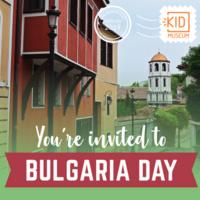 Bulgaria Day at KID Museum