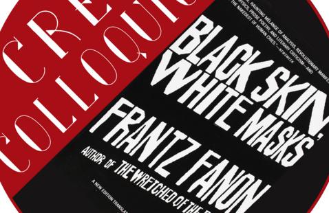 "{CANCELED} CRES Colloquium Series: ""Frantz Fanon's Black Skin, White Masks"""