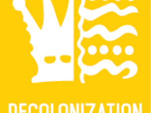 yellow poster with white letters spelling decolonization.