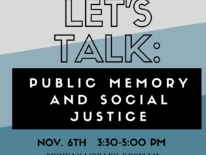 Let's Talk: Public Memory and Social Justice