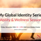 My Global Identity Series: Ability & Wellness Abroad