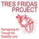 TRES FRIDAS PROJECT