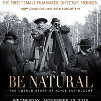 Screening | Be Natural: The Untold Story of Alice Guy-Blaché