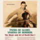 Paths of Glory, Visions of Horror: The Music and Art of World War I