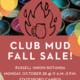 Club Mud Fall Sale