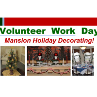 Mansion Holiday Decorating: Volunteer Day