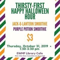 31st Happy Hour Smoothies @ EMFW Library | Dining Services
