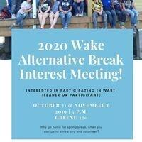 2020 Wake Alternative Break Interest Meeting