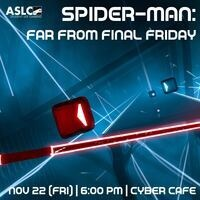 Spider Man: Far From Final Friday