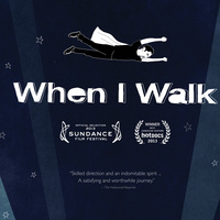"""Free Film Screening and Panel Discussion about Multiple Sclerosis, """"When I Walk"""""""