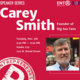Entrepreneurship Speaker Series: Carey Smith