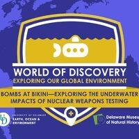 Bombs at Bikini—Exploring the Underwater Impacts of Nuclear Weapons Testing