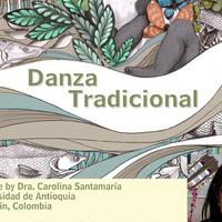 "Center for Latin American Arts presents ""Danza Tradicional,"" a Lecture by Dra. Carolina Santamaría"