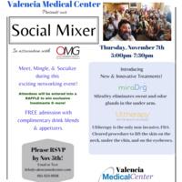 Social Mixer at Valencia Medical Center