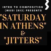 Performance: Saturday in Athens + Jitters