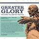 Greater Glory: Exploring the Ignatian Tradition