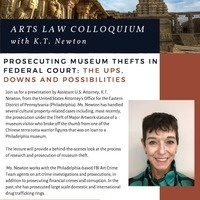 Arts Law Colloquium: Prosecuting Museum Thefts in Federal Court