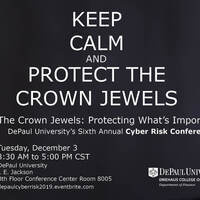 """6th Annual Cyber Risk Conference - """"The Crown Jewels: Protecting What's Important"""""""