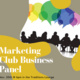 Marketing Club Business Panel