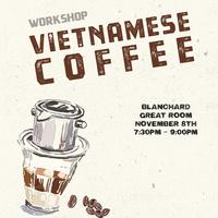 Vietnamese Coffee Workshop