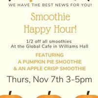 Smoothie Happy Hour!  Thurs, Nov 7th 3-5pm