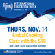 Global Cooking Class with the SRC