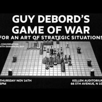 """Guy Debord's """"Game of War"""": For an Art of Strategic Situations"""