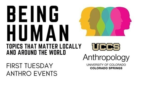 Being Human: First Tuesday Anthropology Series
