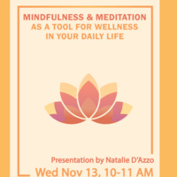 Fall Wellness Week - Mindfulness & Meditation As A Tool For Wellness in Your Daily Life
