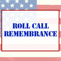 Veterans Roll Call Remembrance Ceremony