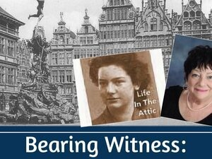 Bearing Witness:  Unforgettable Stories from the Holocaust