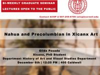 Nahua and Precolumbian Influences in Xicanx Art
