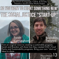 "Social Justice WORKS: So You Want to Start Something New: Creating The Social Justice ""Start-Up"""
