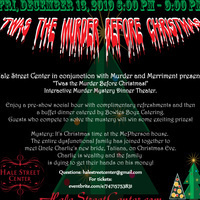 'Twas the Murder Before Christmas - Interactive Murder Mystery Dinner Theater